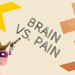 Brain vs. Pain