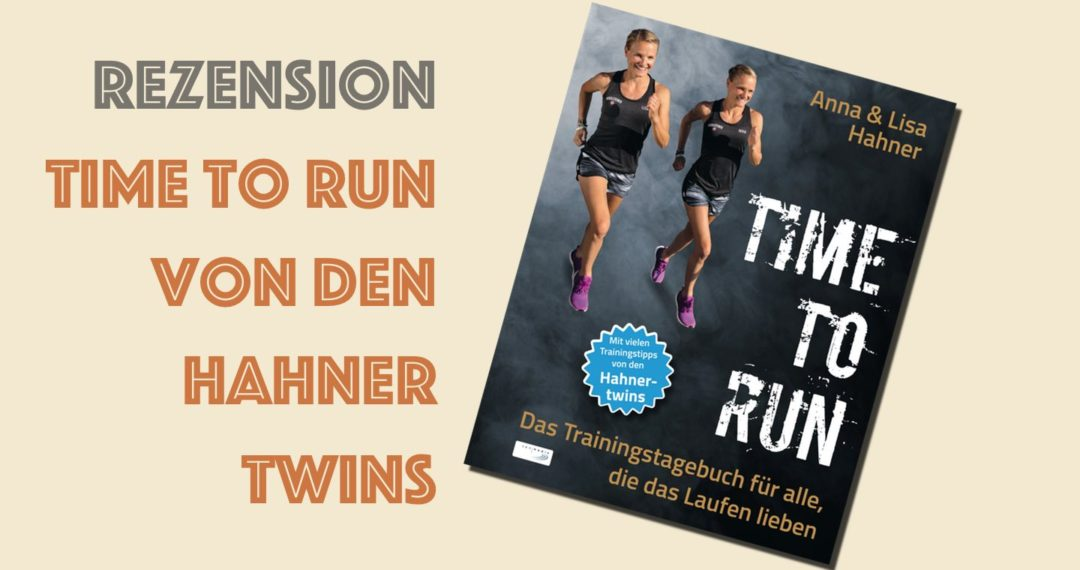 Rezension, Time to run, Hahner, Marathon, Laufen, Laufsport, Joggen