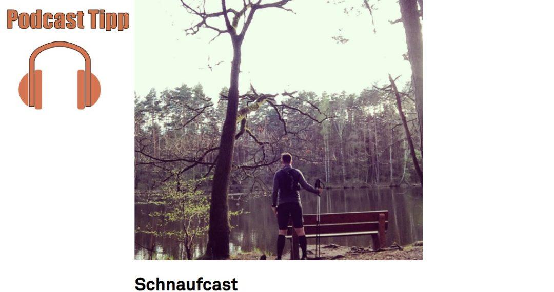 Podcast Tipp - Schnaufcast